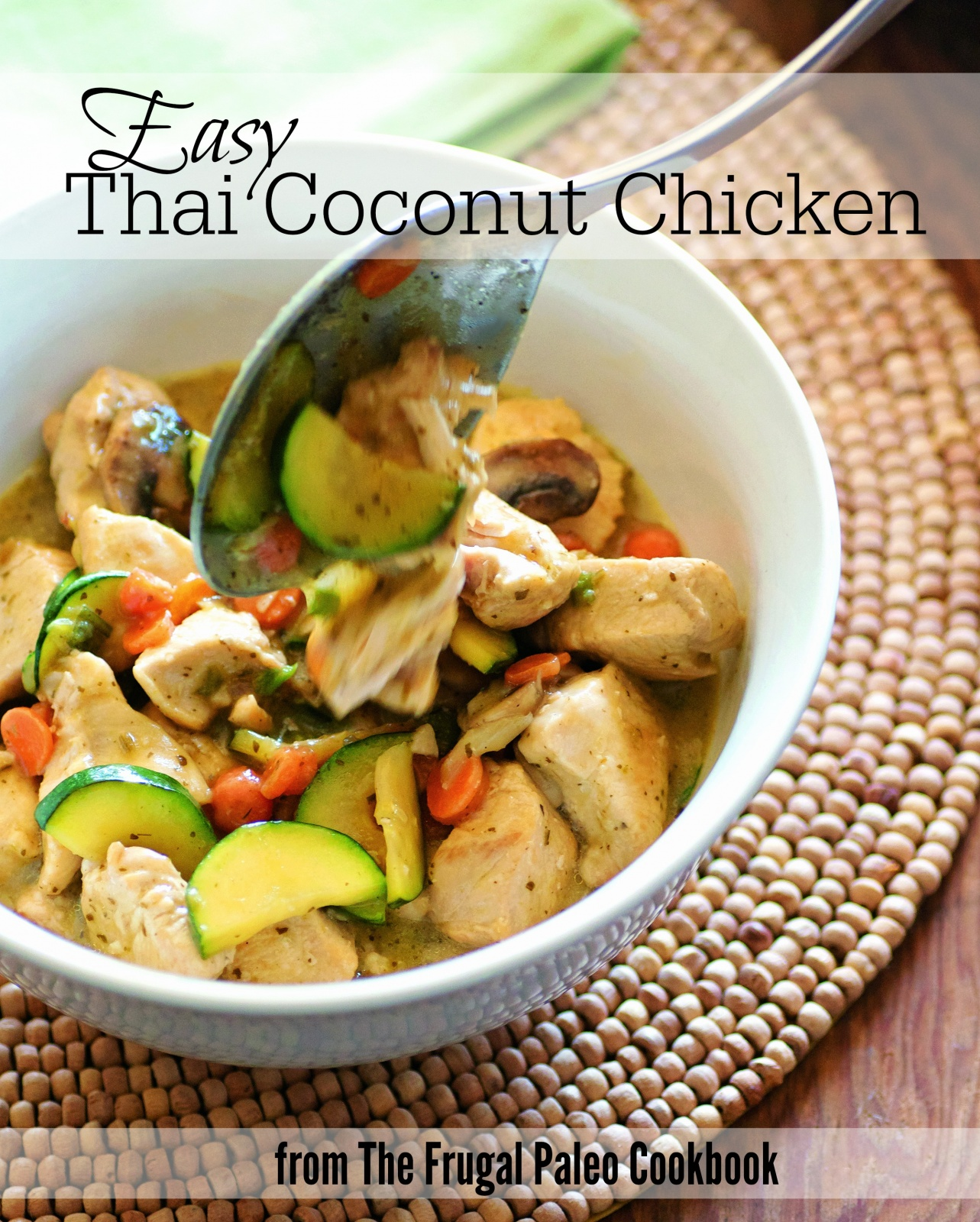 Easy Thai Coconut Chicken from The Frugal Paleo Cookbook