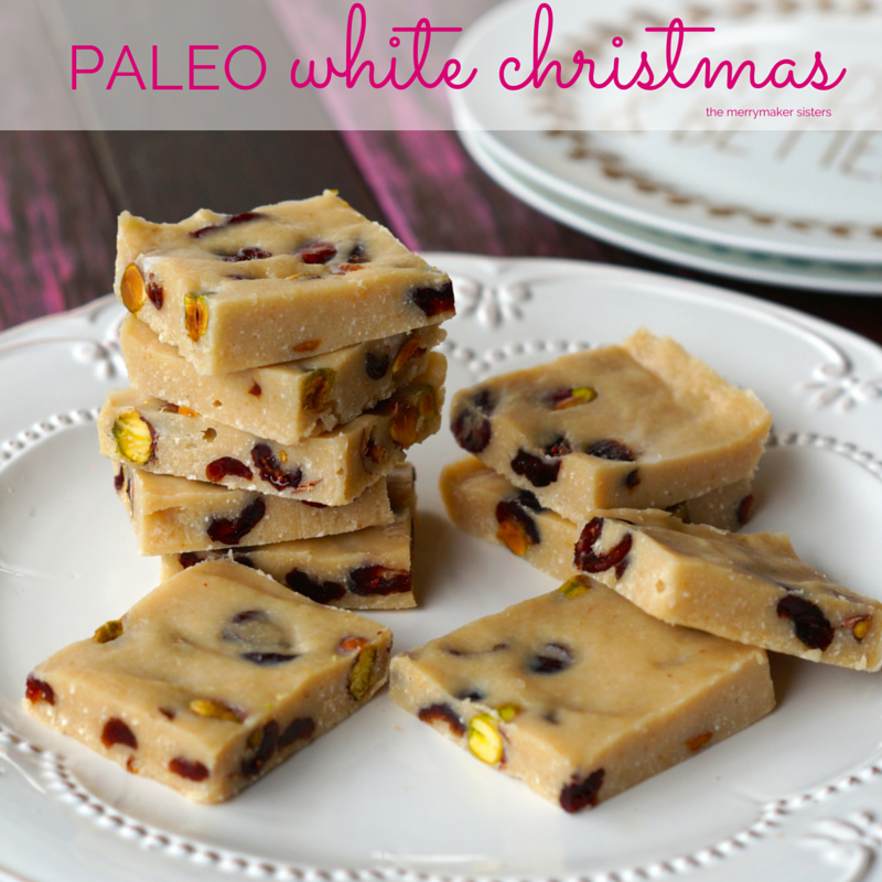 Paleo White Christmas – Guest post by The MerryMaker Sisters