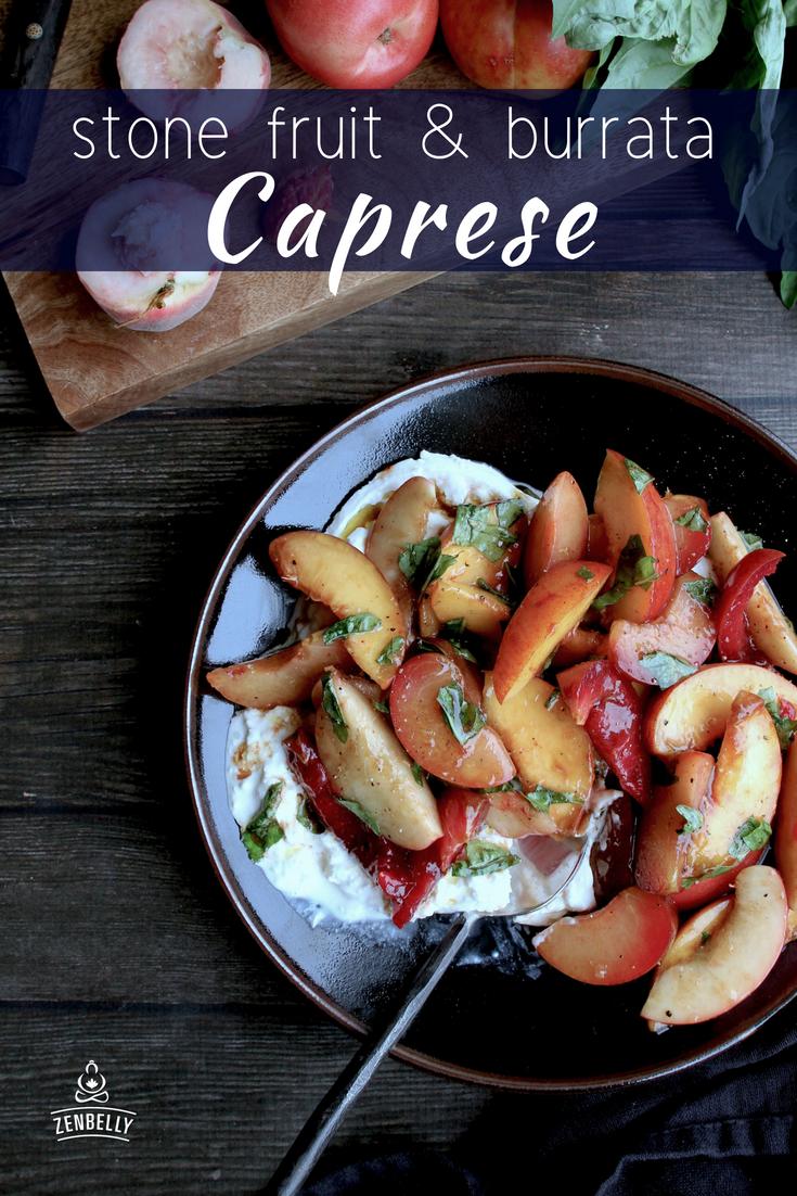 stone fruit and burrata caprese