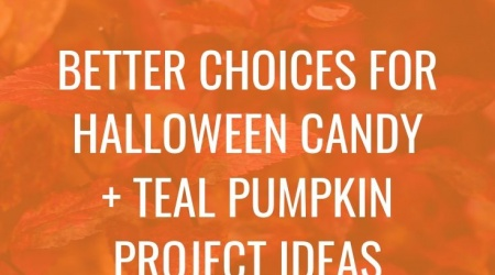 Better Choices for Halloween Candy (& Non Candy)